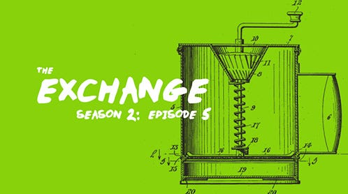 The Exchange: The Coffee Roaster & Building a Team